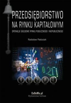 Przedsiębiorstwo na rynku kapitałowym. Operacje giełdowe rynku publicznego i niepublicznego