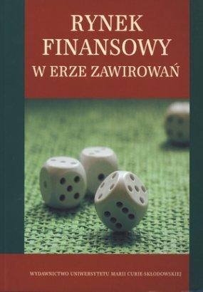 Rynek finansowy w erze zawirowań - red. Piotr Karpuś, red. Jerzy Węcławski