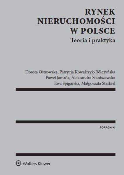 Rynek nieruchomości w Polsce. Teoria i praktyka