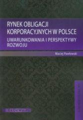Rynek obligacji korporacyjnych w Polsce