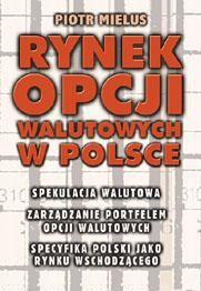Rynek opcji walutowych w Polsce