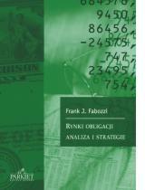 Rynki obligacji. Analiza i strategie