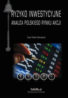 Ryzyko inwestycyjne. Analiza polskiego rynku akcji