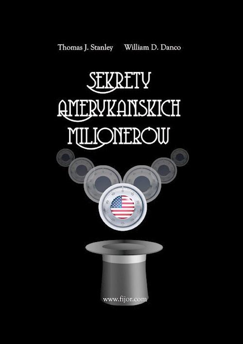Sekrety amerykańskich milionerów czyli krezusi z sąsiedztwa
