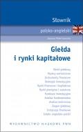 Słownik polsko-angielski. Giełda i rynki kapitałowe