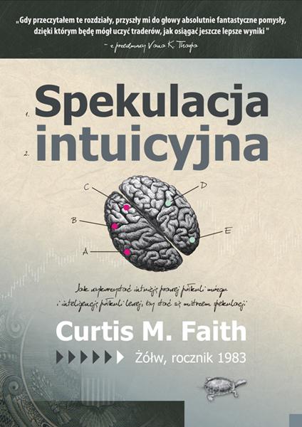 Spekulacja intuicyjna - Curtis Faith