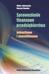 Sprawozdanie finansowe przedsiębiorstwa - Wiktor Gabrusewicz, Marzena Remlein