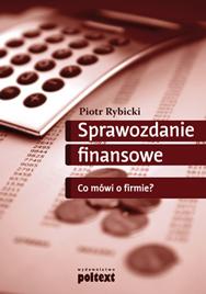 Sprawozdanie finansowe. Co mówi o firmie?