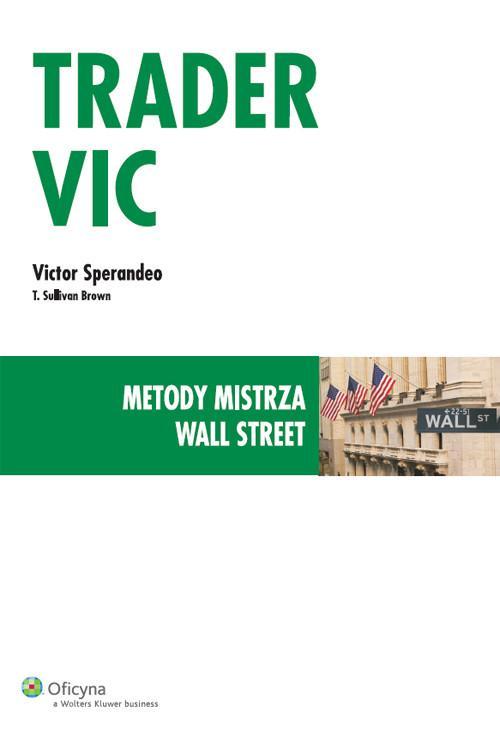 Trader VIC - Metody Mistrza Wall Street