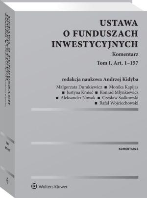 Ustawa o funduszach inwestycyjnych. Komentarz