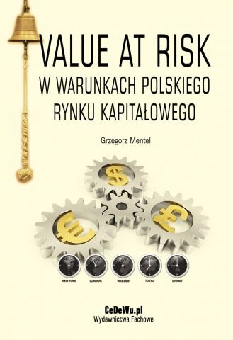 Value at Risk w warunkach polskiego rynku kapitałowego