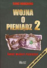 Wojna o pieniądz 2