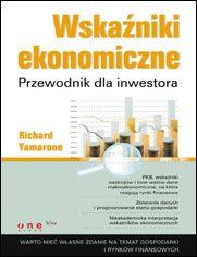 Wskaźniki ekonomiczne. Przewodnik dla inwestora