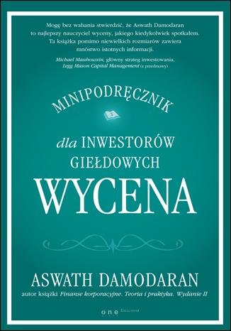 Wycena. Minipodręcznik dla inwestorów giełdowych