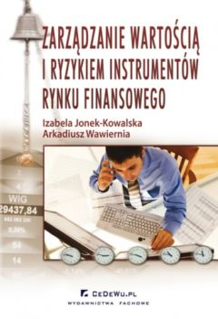 Zarządzanie wartością i ryzykiem instrumentów rynku finansowego