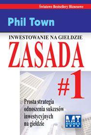 Zasada nr 1 - Phil Town