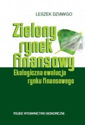 Zielony rynek finansowy. Ekologiczna ewolucja rynku finansowego