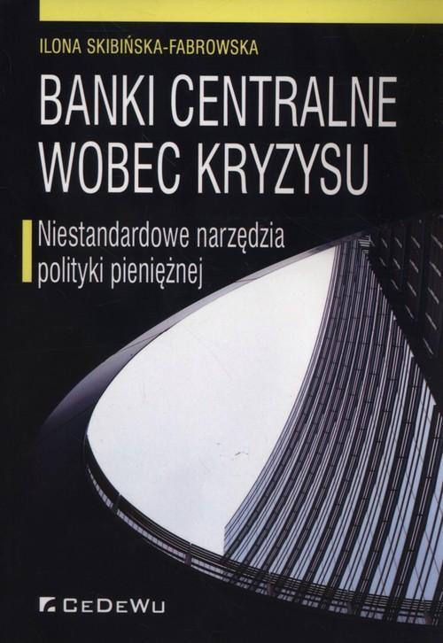 Banki centralne wobec kryzysu