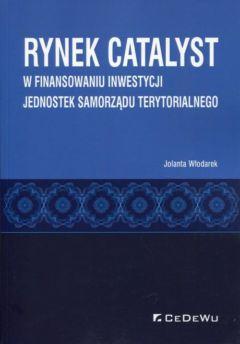 Rynek CATALYST w finansowaniu inwestycji jednostek samorządu terytorialnego