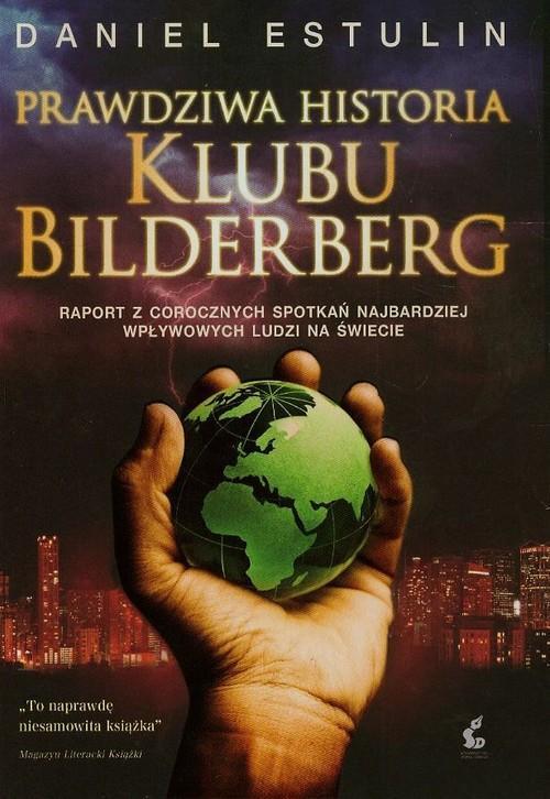 Prawdziwa historia Klubu Bilderberg