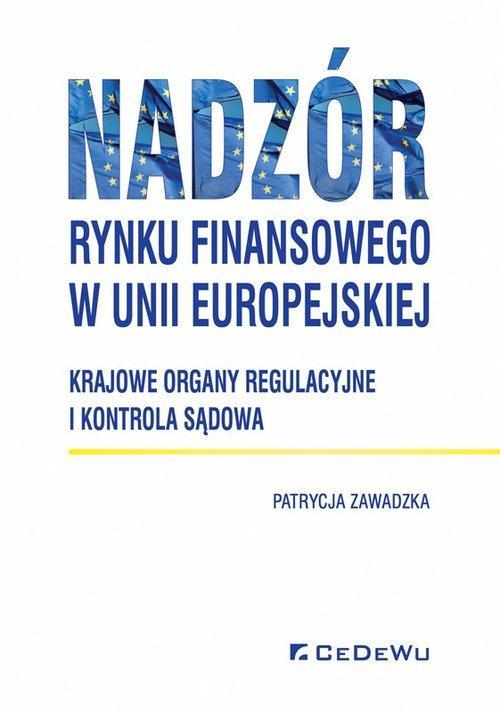 Nadzór rynku finansowego w Unii Europejskiej