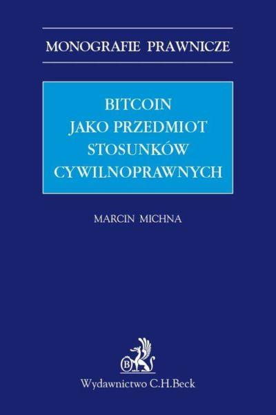 Bitcoin jako przedmiot stosunków cywilnoprawnych