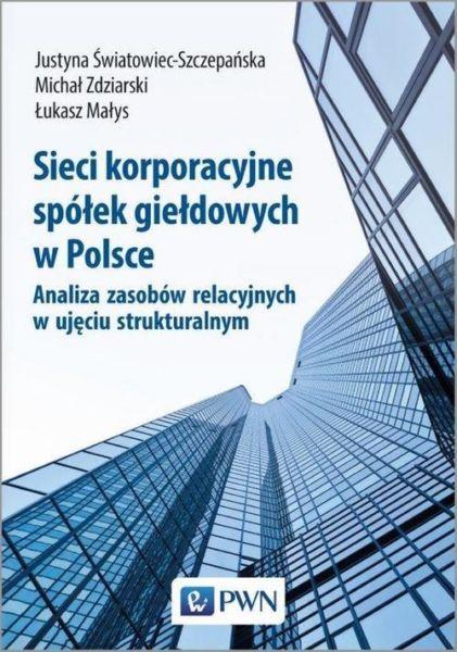 Sieci korporacyjne spółek giełdowych w Polsce