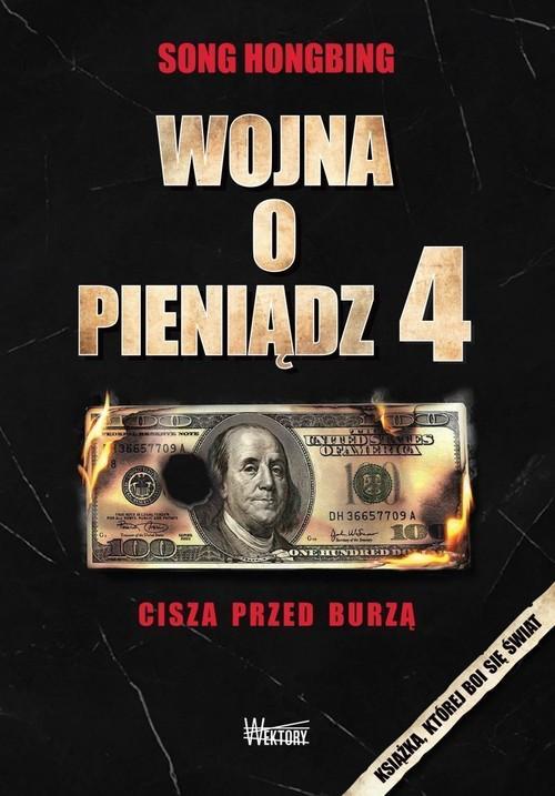 Wojna o pieniądz 4