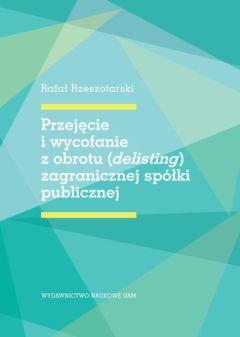 Przejęcie i wycofanie z obrotu (delisting) zagranicznej spółki publicznej
