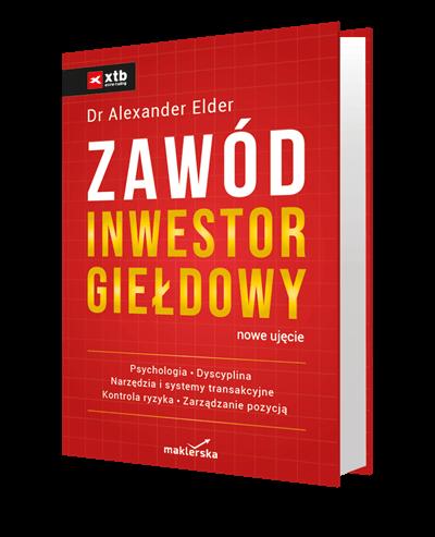 Zawód inwestor giełdowy nowe ujęcie Alexander Elder