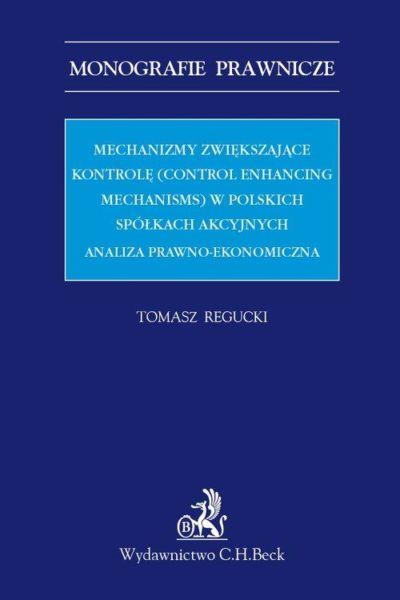 Mechanizmy zwiększające kontrolę control enhancing mechanisms w polskich spółkach akcyjnych
