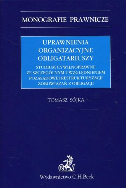 Uprawnienia organizacyjne obligatariuszy