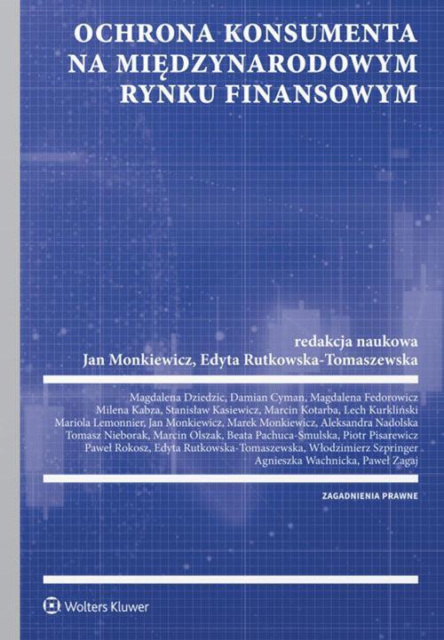 Ochrona konsumenta na polskim i międzynarodowym rynku finansowym