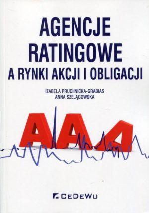 Agencje ratingowe a rynki akcji i obligacji