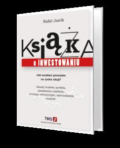 Książka o inwestowaniu Rafał Janik