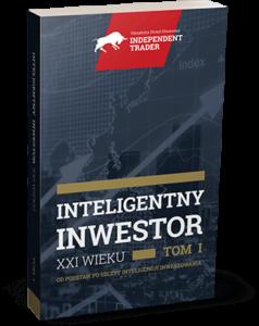 Inteligentny inwestor XXI wieku tom I