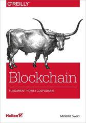 Blockchain. Fundament nowej gospodarki
