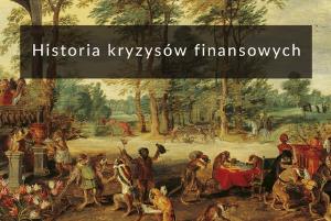 Historia-kryzysow-finanasowych-3-najbardziej-spektakularne