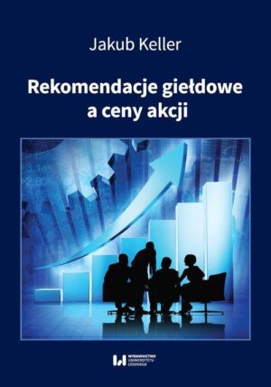 Rekomendacje giełdowe a ceny akcji