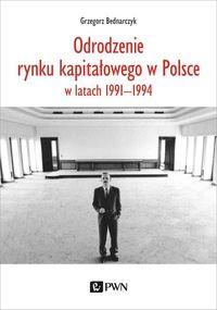 Odrodzenie rynku kapitałowego w Polsce