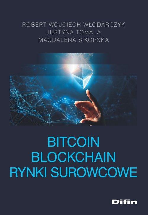 Bitcoin Blockchain Rynki surowcowe